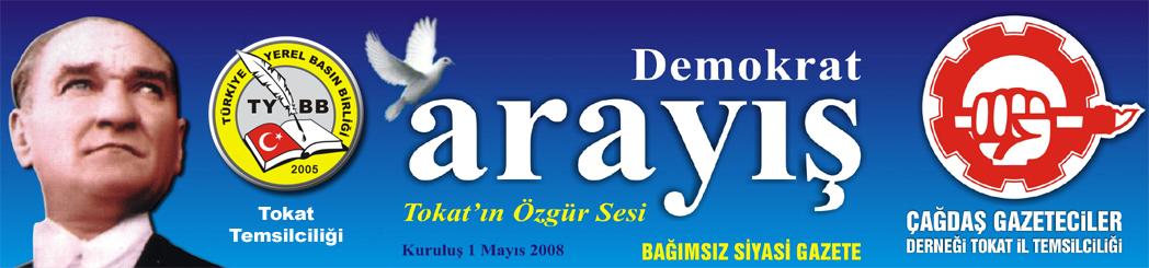 Tokat Demokrat Arayış Gazetesi