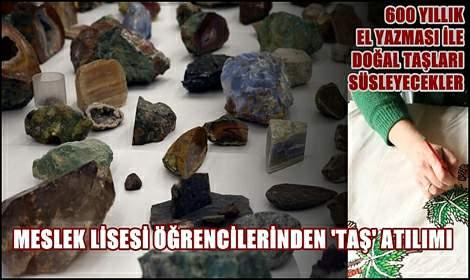 Tokat el yazmaları Tokat'ın doğal taşlarında yaşayacak