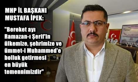 Mustafa İpek: 'Paylaşmanın Önemi Ramazan'da Değer Kazanır'